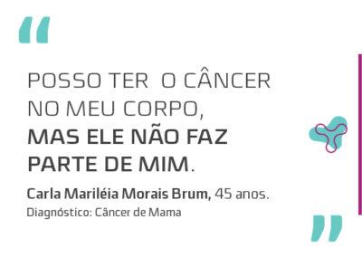 CARLA MARILÉIA MORAIS BRUM – 45 ANOS