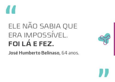 JOSÉ HUMBERTO BELINASO – 64 ANOS